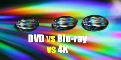 DVD vs Blu-ray vs 4K
