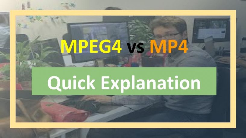 MPEG4 vs MP4 Quick Explanation