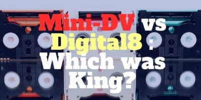 mini-dv vs digital8