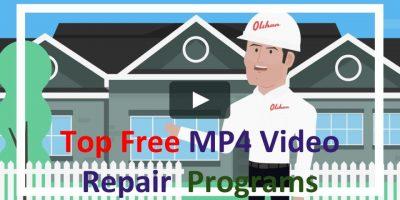 Top Free MP4 Video Repair Programs