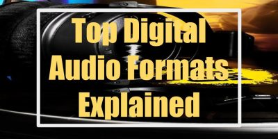 Top Digital Audio Formats Explained