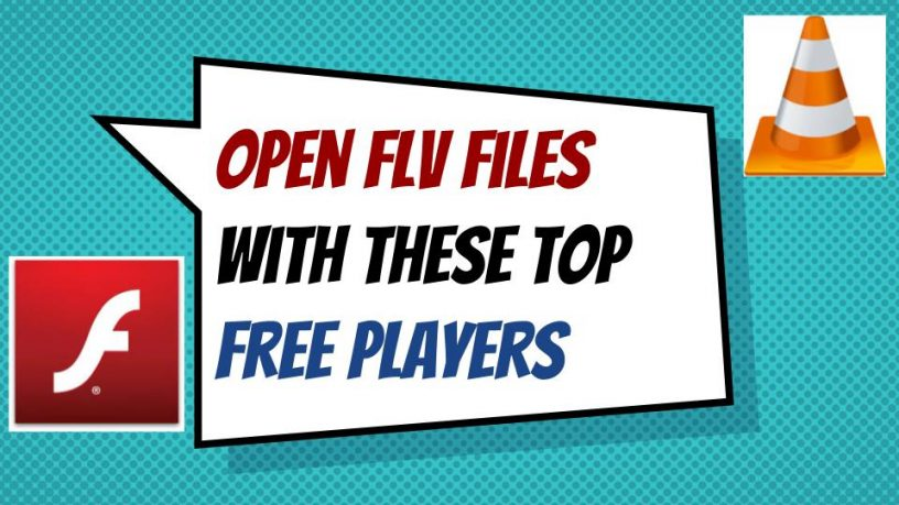 Open FLV files with Free Players