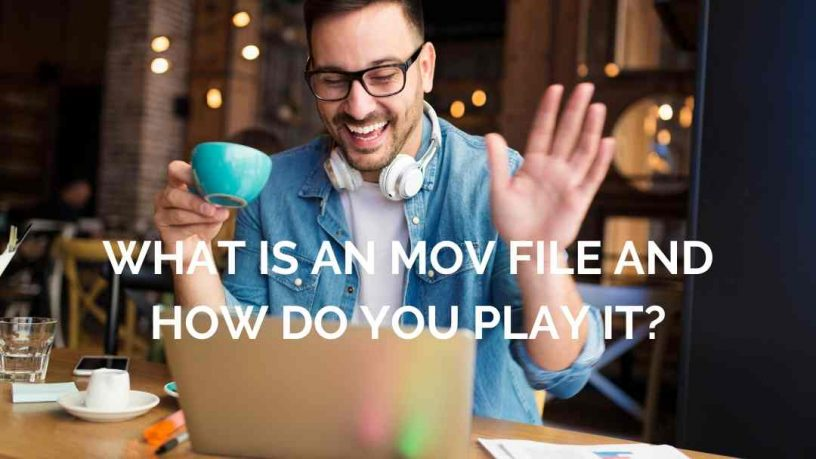 what is an MOV file and how to play it?