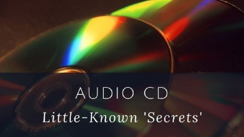 Audio CD Format Little-Known Secrets