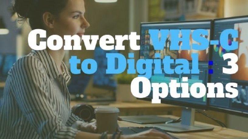 Convert VHS-C to Digital