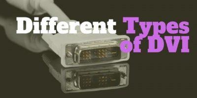 Different DVI types