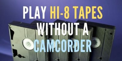 play hi-8 tapes without a camcorder