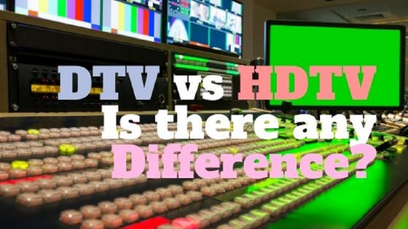 DTV vs HDTV any difference