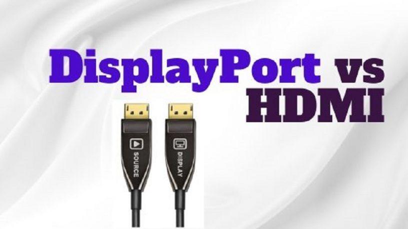 Displayport vs HDMI