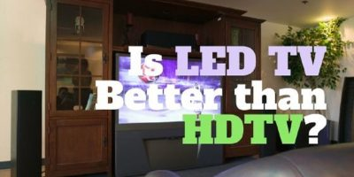 is LED Tv Better THan HDTV