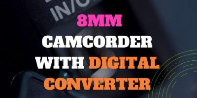 8mm Camcorder with Digital Converter