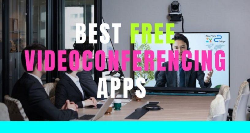 Best Free Videoconferencing Apps
