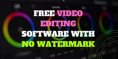 List of Free Video Editing Software with No Watermark