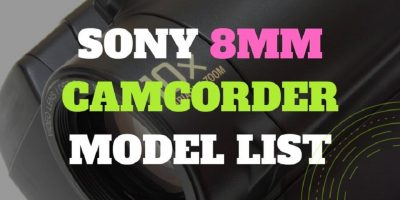 Sony 8mm Camcorder Models