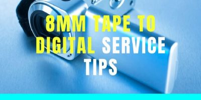 8mm Tape to Digital Service Tips