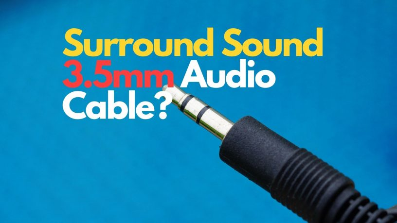 surround sound with 3.5mm audio cable