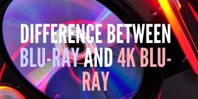 Difference Between Blu-ray and 4K Blu-ray