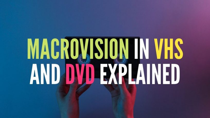 Macrovision protection in VHS and DVD