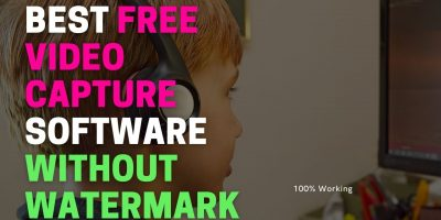 Best Free Video Capture Software without Watermark