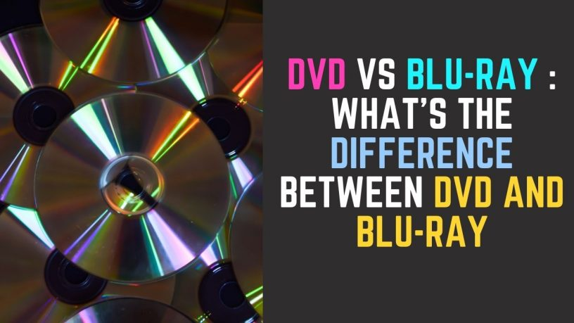 Difference between DVD and Blu-ray