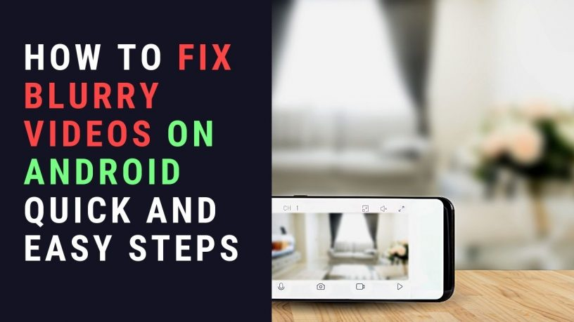 Fix blurry videos on Android
