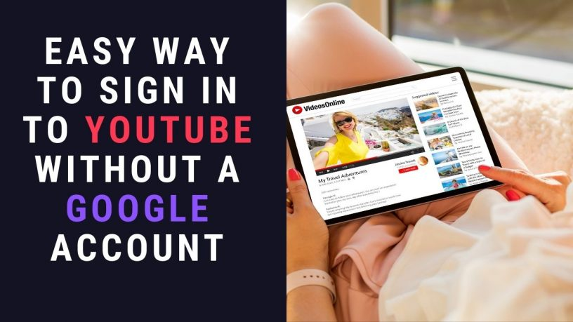 Sign in to YouTube without Google Account