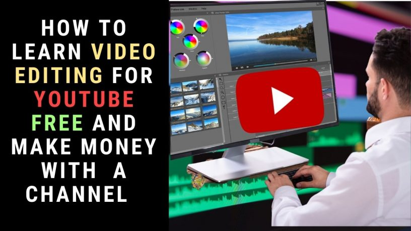 Learn Video Editing for YouTube Free