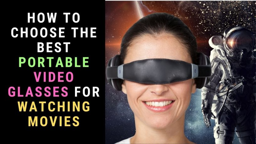 video glasses for watching movies